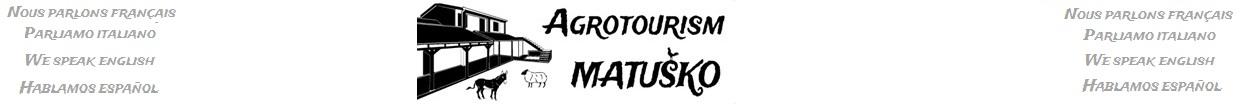 Agrotourism Bosnia | Agroturizam Matusko